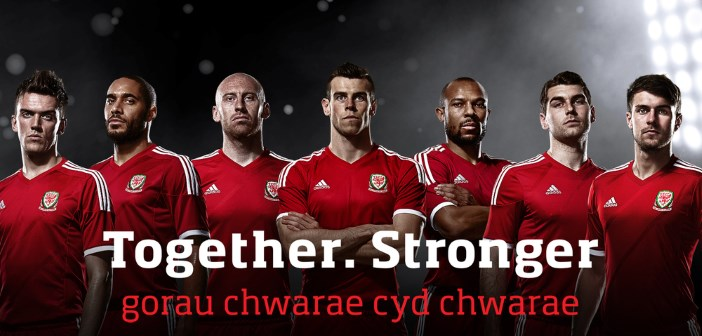 """Together. Stronger"" – How marketing helped Wales reach the Euros 2016"